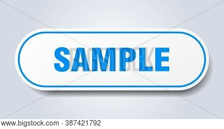 Sample Sign. Sample Rounded Blue Sticker. Button