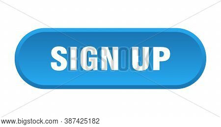 Sign Up Button. Sign Up Rounded Blue Sign.
