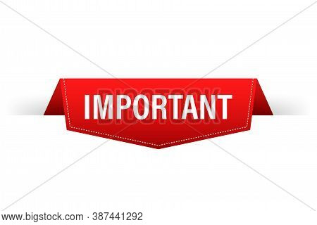 Important Red Label. Red Web Ribbon. Vector Stock Illustration.