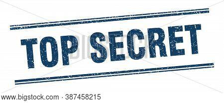 Top Secret Stamp. Top Secret Label. Square Grunge Sign
