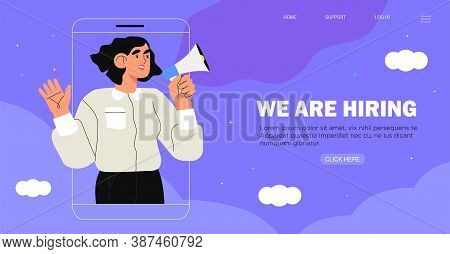 Vector Illustration Of Woman Or Female Employer In Smartphone Shout In Loud Speaker And Recruit New