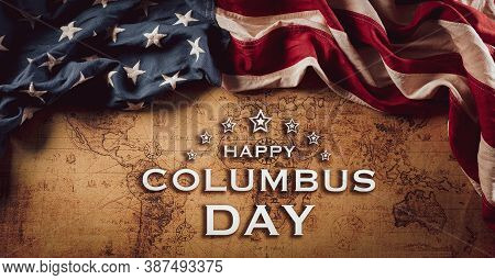 Happy Columbus Day Concept. Vintage American Flag Over Retro Treasure Manuscript.  Flat Lay, Top Vie