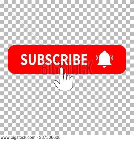 Red Button Subscribe Icon On Transparent Background. Subscribe, Bell Button And Hand Cursor. Subscri