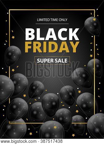 Black Friday Super Sale Template For A Vertical Advertising Poster, Flyer Or Banner. Realistic 3d Sh