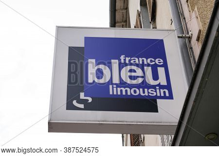 Brive , Auvergne / France - 09 20 2020 : France Bleu Limousin Logo And Text Sign Front Of Office Loc