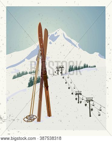 Vector Winter Themed Template With Wooden Old Fashioned Skis And Poles In The Snow With Snowy Mounta