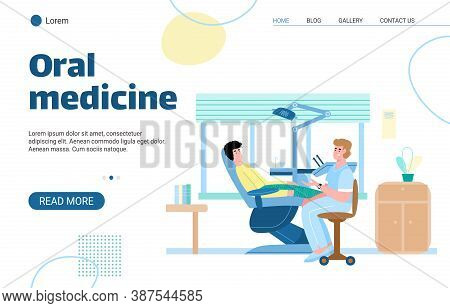 Oral Medicine Website Page Template With Dentist And Patient At Dental Clinic Background, Flat Carto