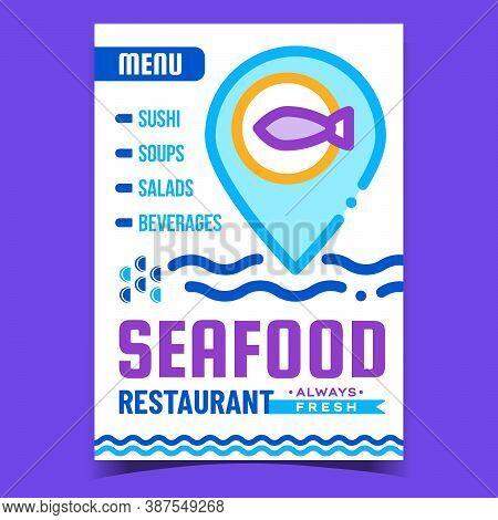 Seafood Restaurant Creative Promo Poster Vector. Fresh Sushi And Soup, Salad And Beverage Restaurant