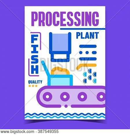 Fish Plant Processing Advertising Poster Vector. Fish Factory Process Packing Conveyor Promotional B