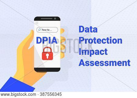 Dpia - Data Protection Impact Assessment. Vector Backgrpound