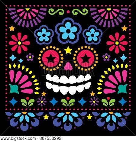 Mexican Folk Art Vector Folk Art Design With Sugar Skull And Flowers, Colorful Halloween And Day Of