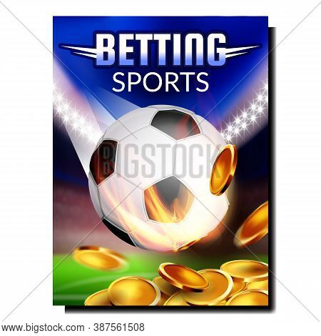 Betting Sport Soccer Promotional Poster Vector. Football Ball And Coin Heap, Betting Sportive Game A