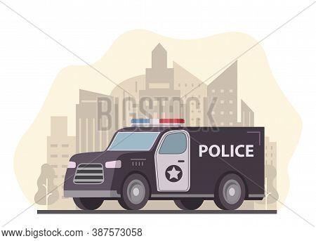 Police Van Truck. City Skyline With Skyscrapers. Patrol Emergency Vehicle.