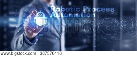Rpa Robotic Process Automation. Technology Concept On Virtual Screen. Ai Algorithm Analyze Business.