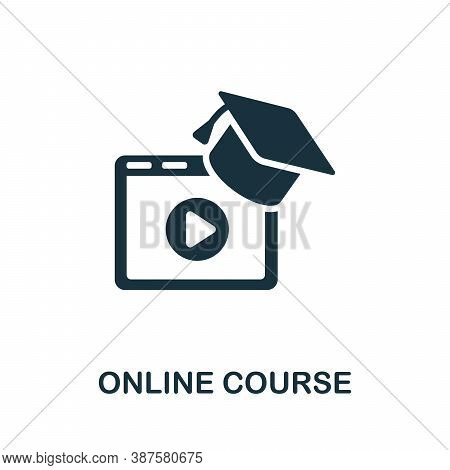 Online Course Icon. Monochrome Simple Online Course Icon For Templates, Web Design And Infographics