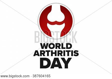 World Arthritis Day. October 12. Holiday Concept. Template For Background, Banner, Card, Poster With