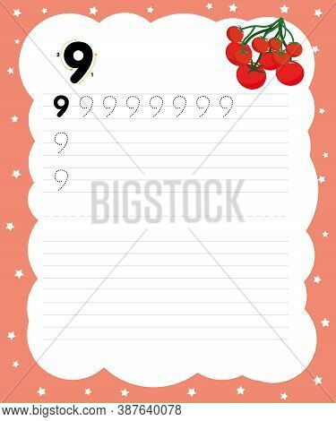 Writing Practice 9 For Printing A Sheet For Preschool. Nine Tomatoes Trace Number 9 And Word Nine. H