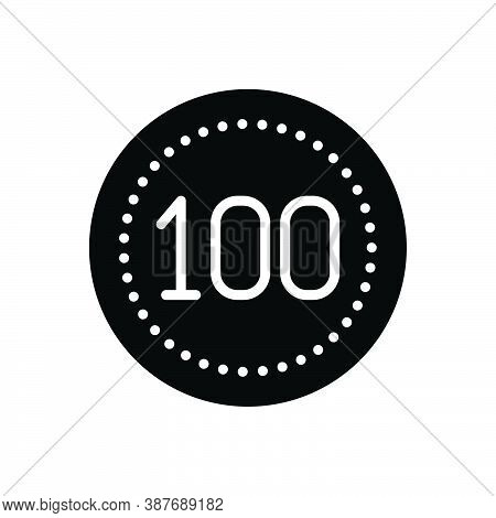 Black Solid Icon For Hundred Score Guarantee Digit Mathematical Cent Century Calculated Numerical Nu