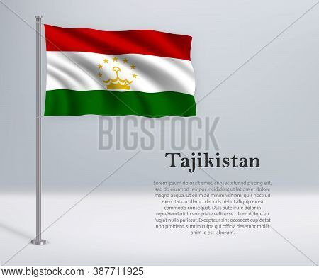 Waving Flag Of Tajikistan On Flagpole. Template For Independence