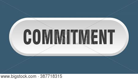 Commitment Button. Rounded Sign On White Background
