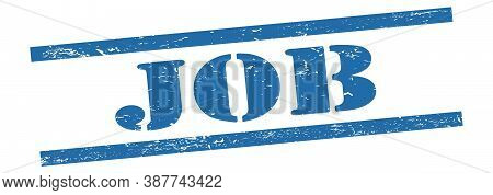 Job Text On Blue Grungy Lines Stamp.