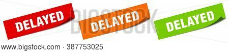 Delayed Sticker. Delayed Square Isolated Sign. Label