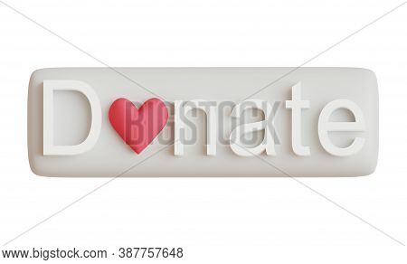 Donate Button With Heart For Use On Web-site, Donation Concept. 3d Illustration