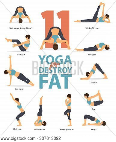 Infographic 11 Yoga Poses For Workout At Home In Concept Of Destroy Fat In Flat Design. Women Exerci