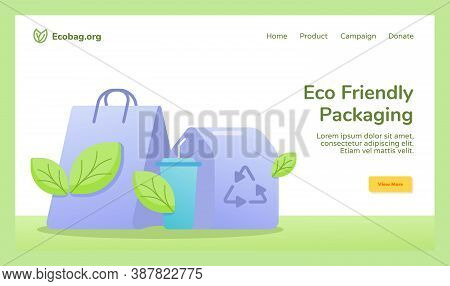 Eco Friendly Packaging Shopping Bag Cup Drink Food Box Packaging Recycle Campaign For Web Website Ho