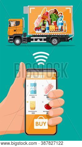 Delivery Truck Full Of Food And Smartphone. Concept Of Fast Grocery Delivery Service. Supermarket Ca