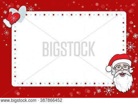 A Letter To Santa Claus Template. Cartoon Christmas Wish List With Santa, Snowflakes And Mittens. Ve