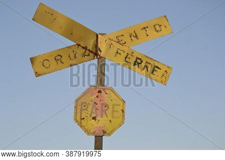 Brazil, Railroads Abandoned By The Country Government, There Are Still The Stop Plates, Railroad Cro