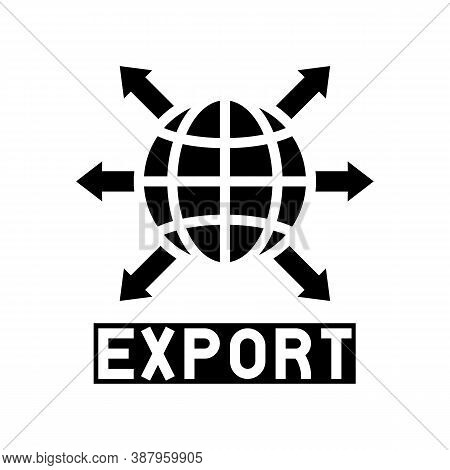 Export Transportation Glyph Icon Vector. Export Transportation Sign. Isolated Contour Symbol Black I