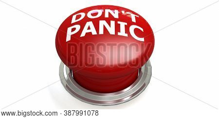 Do Not Panic Button Isolated, 3d Rendering