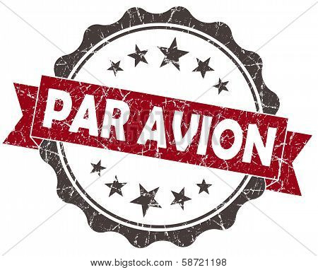 Par Avion Red Grunge Vintage Seal Isolated On White