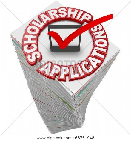 Scholarship Applications paperwork stack for you to fill out and apply for merit awards and financial support for a college or university or other school of higher learning