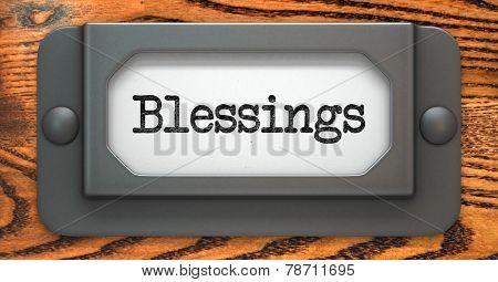 Blessing Inscription on Label Holder.