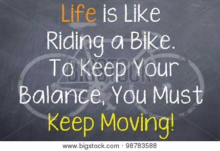 Life is Like a Riding a Bike