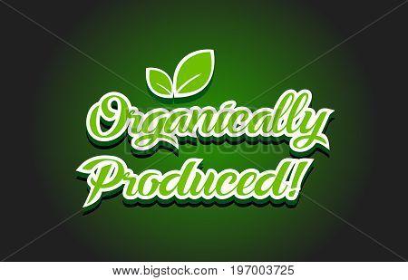 Organically Produced Text Logo Icon Design