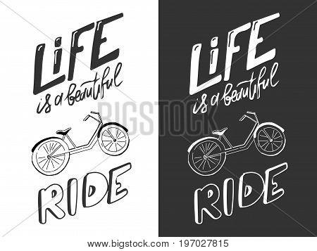 Motivation quote. Bike hand drawn vintage vector illustration.