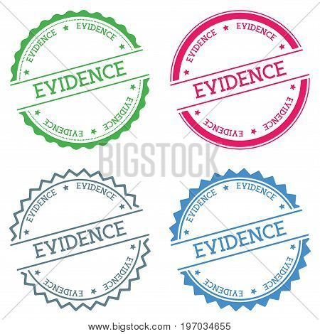 Evidence Badge Isolated On White Background. Flat Style Round Label With Text. Circular Emblem Vecto