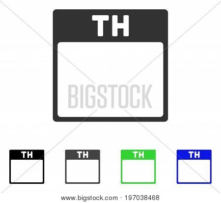 Thursday Calendar Page flat vector pictogram. Colored Thursday calendar page gray, black, blue, green pictogram variants. Flat icon style for graphic design.