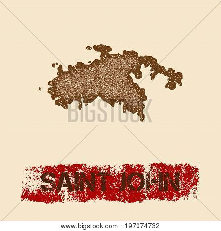 Saint John Distressed Map. Grunge Patriotic Poster With Textured Island Ink Stamp And Roller Paint M