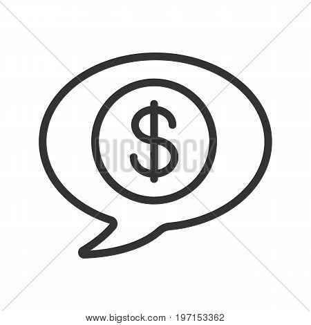 Money talk linear icon. Thin line illustration. Chat box with dollar coin inside. Business conversation contour symbol. Vector isolated outline drawing