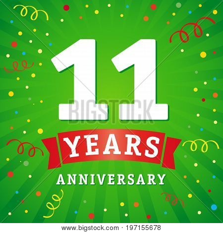 11 years anniversary logo celebration card. 11th years anniversary vector background with red ribbon and colored confetti on green flash radial lines