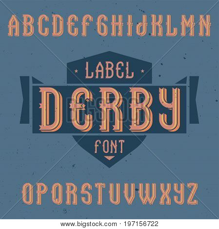 Vintage label font named Derby. Good to use in any creative labels.