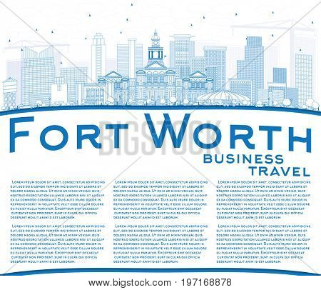 Outline Fort Worth Skyline with Blue Buildings and Copy Space. Business Travel and Tourism Concept with Modern Architecture. Image for Presentation Banner Placard and Web Site.