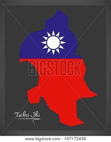 Taibei Shi Taiwan Map With Taiwanese National Flag Illustration