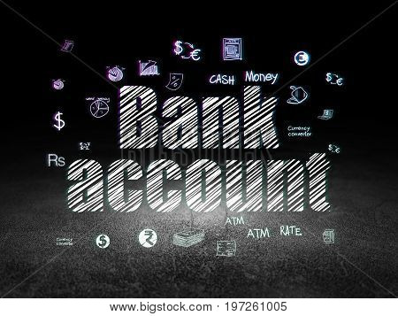Money concept: Glowing text Bank Account,  Hand Drawn Finance Icons in grunge dark room with Dirty Floor, black background