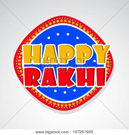 illustration of happy rakhi text on the occasion of hindu festival Raksha Bandhan